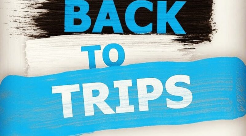 Back to trips!